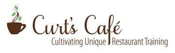 Curt's Cafe-Cultivating Unique Restaurant Training